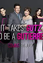 Primary image for It Takes Gutz to Be a Gutierrez