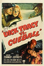 Dick Tracy vs. Cueball (1946) Poster - Movie Forum, Cast, Reviews