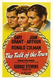 The Talk of the Town(1942) Poster - Movie Forum, Cast, Reviews
