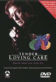 Tender Loving Care Poster