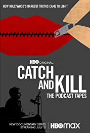 Catch and Kill: The Podcast Tapes - MiniSeason (2021) poster