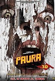 Paura 3D(2012) Poster - Movie Forum, Cast, Reviews