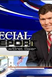 Special Report with Bret Baier Poster - TV Show Forum, Cast, Reviews