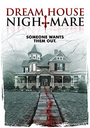 Movie Dream House Nightmare (2017)