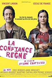La confiance règne (2004) Poster - Movie Forum, Cast, Reviews