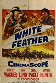 White Feather (1955) Poster - Movie Forum, Cast, Reviews