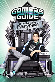 Gamer's Guide to Pretty Much Everything Poster - TV Show Forum, Cast, Reviews