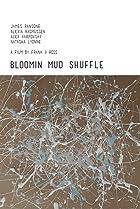 Image of Bloomin Mud Shuffle