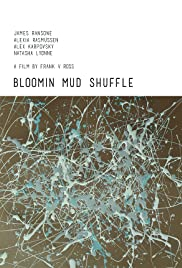 Bloomin Mud Shuffle Poster