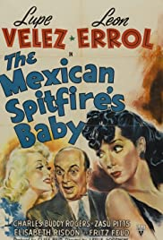 The Mexican Spitfire's Baby(1941) Poster - Movie Forum, Cast, Reviews