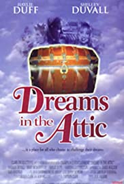 Dreams in the Attic (2000) Poster - Movie Forum, Cast, Reviews