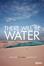 There Will Be Water (2016) Poster - Movie Forum, Cast, Reviews