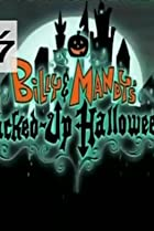 Image of The Grim Adventures of Billy & Mandy: Billy & Mandy's Jacked-Up Halloween