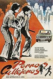 Perros callejeros(1977) Poster - Movie Forum, Cast, Reviews