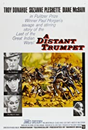 A Distant Trumpet (1964) Poster - Movie Forum, Cast, Reviews