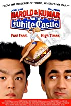 Harold & Kumar Go to White Castle (2004) Poster
