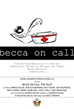 Becca on Call