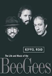 Keppel Road: The Life and Music of the Bee Gees Poster