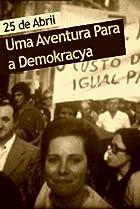 Image of 25 de Abril - Uma Aventura Para a Demokracya