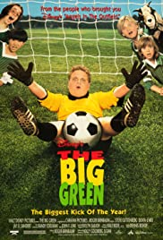 The Big Green (1995) Poster - Movie Forum, Cast, Reviews