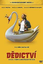 Dedictví aneb Kurvahosigutntag(1992) Poster - Movie Forum, Cast, Reviews