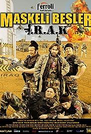 Maskeli Besler: Irak(2007) Poster - Movie Forum, Cast, Reviews