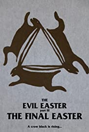 Evil Easter III: The Final Easter Poster