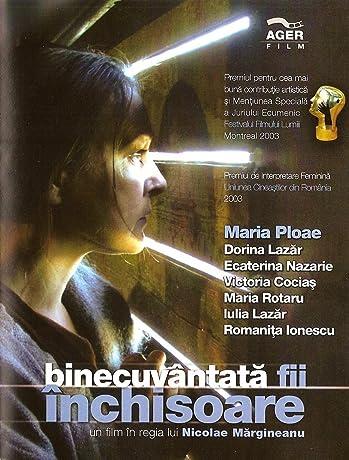 BinecuvГўntatГЈ fii, Г®nchisoare (2002)