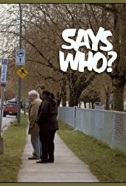 Says Who? Poster