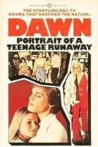 Image of Dawn: Portrait of a Teenage Runaway