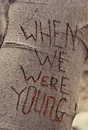When We Were Young (2015)