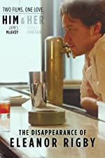 The Disappearance of Eleanor Rigby: Him(2014)