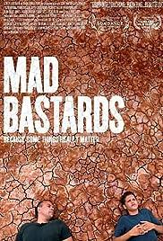 Mad Bastards(2010) Poster - Movie Forum, Cast, Reviews
