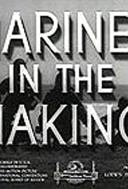 Marines in the Making(1942) Poster - Movie Forum, Cast, Reviews