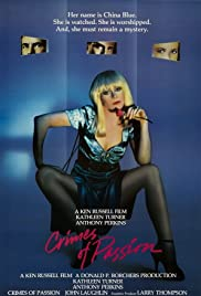 Crimes of Passion (1984) Poster - Movie Forum, Cast, Reviews
