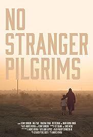 No Stranger Pilgrims Poster