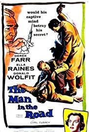 The Man in the Road (1956) Poster - Movie Forum, Cast, Reviews