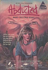 Abducted (1986) Poster - Movie Forum, Cast, Reviews