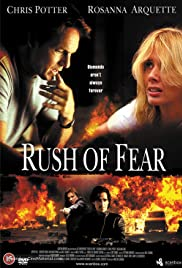 Rush of Fear (2003) Poster - Movie Forum, Cast, Reviews