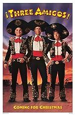 ¡Three Amigos!(1986)