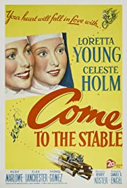 Come to the Stable  Poster