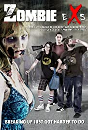 Zombie eXs (2012) Poster - Movie Forum, Cast, Reviews