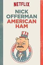 Image of Nick Offerman: American Ham