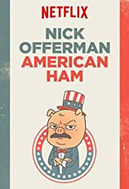 Nick Offerman: American Ham (2014) Poster - TV Show Forum, Cast, Reviews