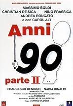 Anni 90 - Parte II