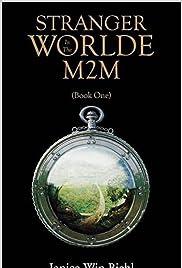 Stranger in the Worlde : M2M Poster