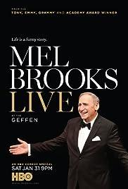 Mel Brooks Live at the Geffen(2015) Poster - TV Show Forum, Cast, Reviews