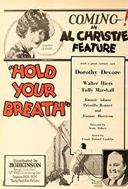 Risultati immagini per hold your breath film 1924 di george sidney