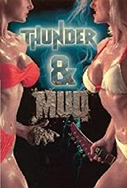 Thunder and Mud Poster