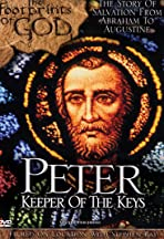 The Footprints of God: Peter Keeper of the Keys